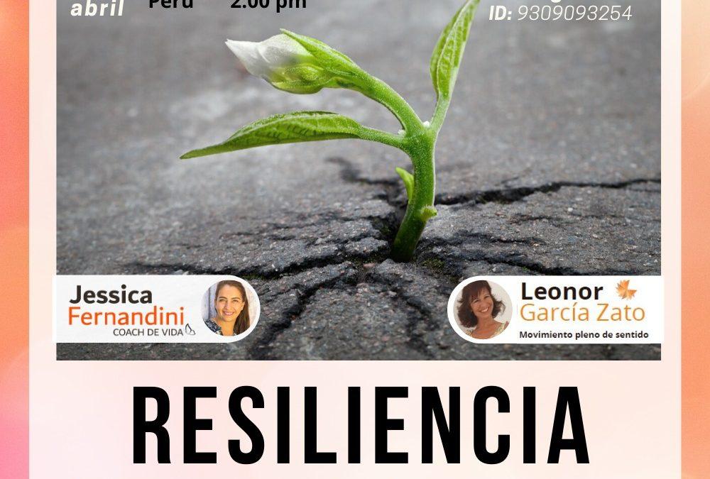 WEBINAR Resiliencia: Adversidad Vs Oportunidad (7 de abril)